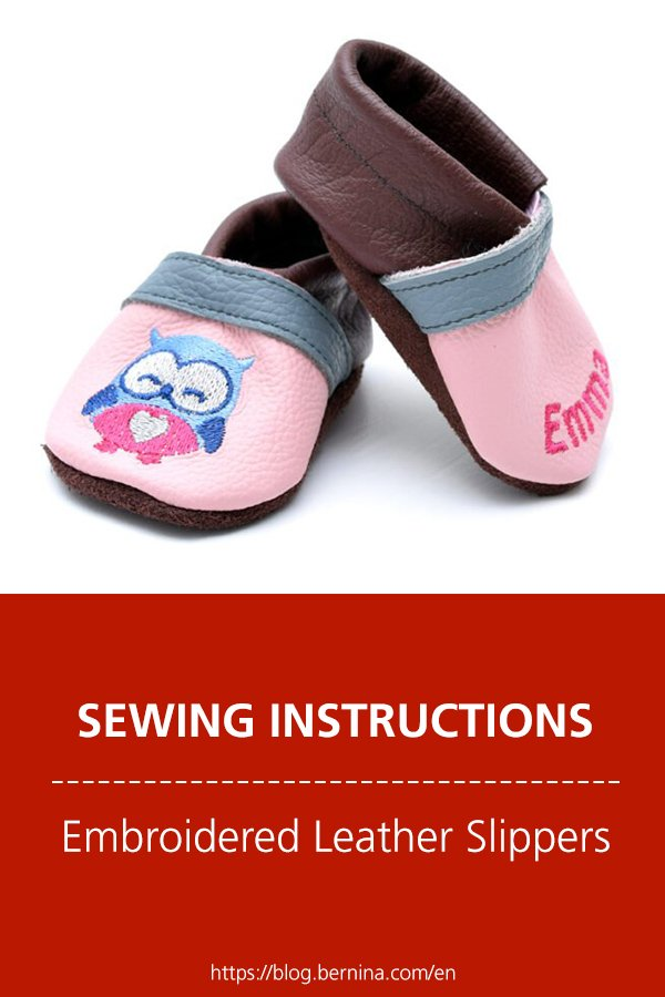 Free sewing instructions: Embroidered Leather Slippers