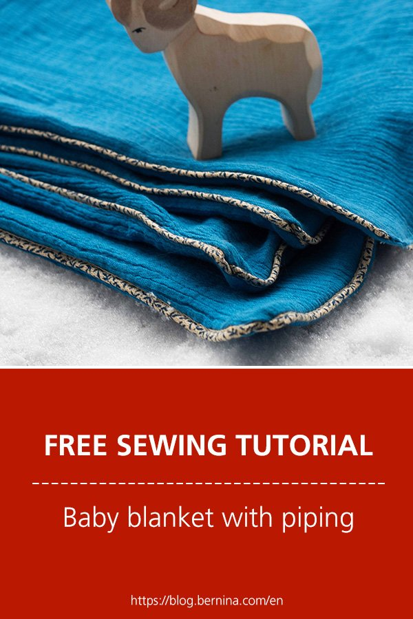 Free sewing instructions: Using the cording foot: make a baby blanket with piping