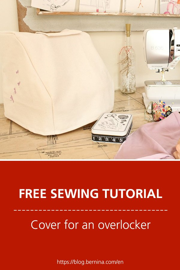 Free sewing tutorial: Cover for overlocker