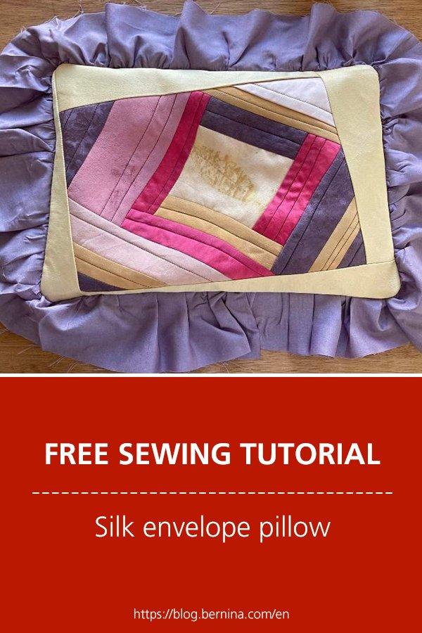 Free sewing tutorial: Silk envelope pillow