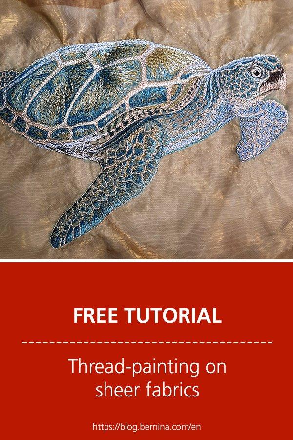 Free tutorial: Thread painting on sheer fabrics