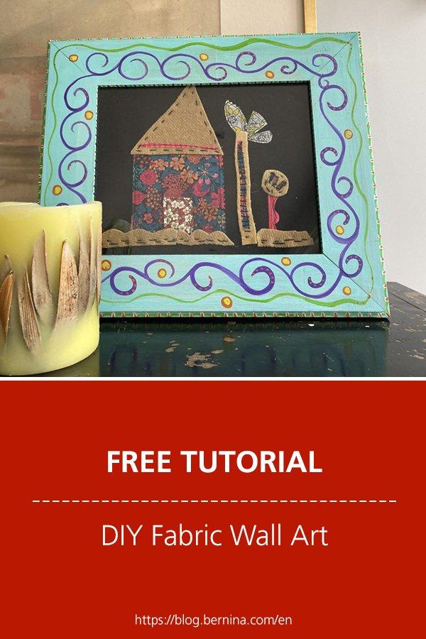 Free sewing tutorial: DIY Fabric Wall Art