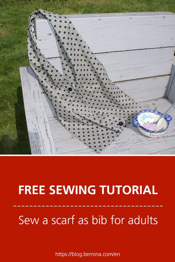 Free sewing pattern & instructions: Sew a scarf as bib for adults