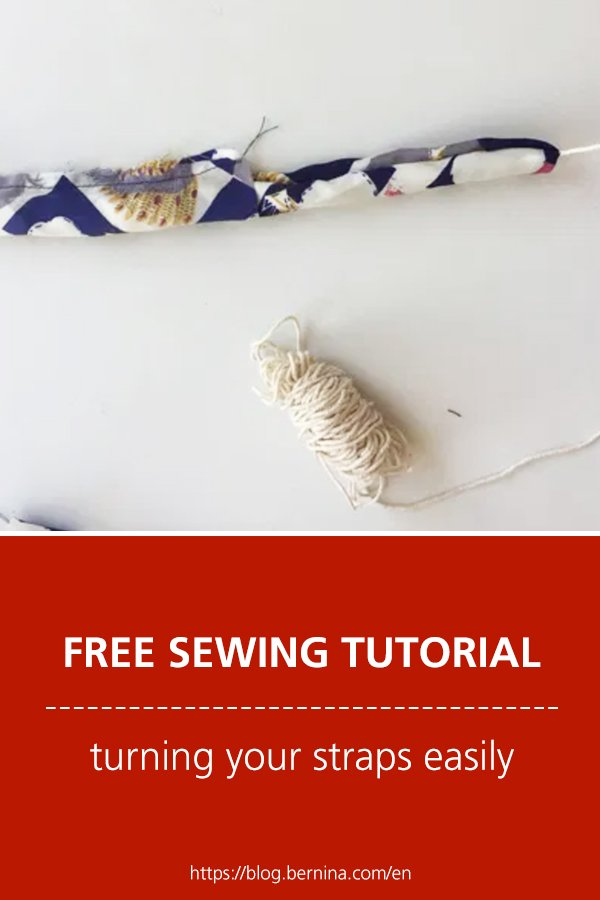 Free sewing instructions: Turning your straps easily