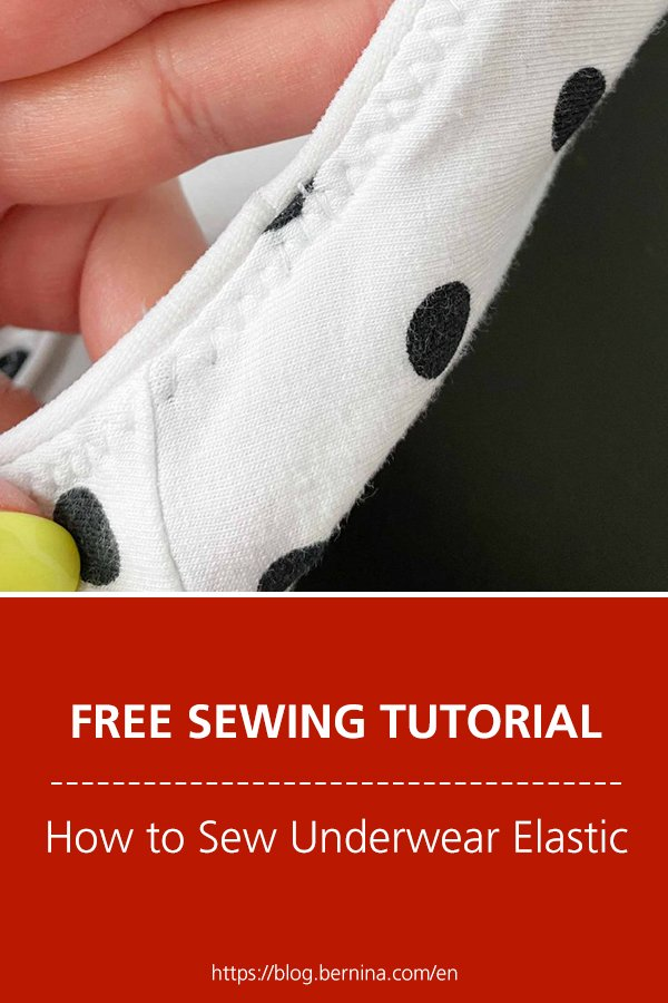 Free sewing instructions: How to Sew Underwear Elastic