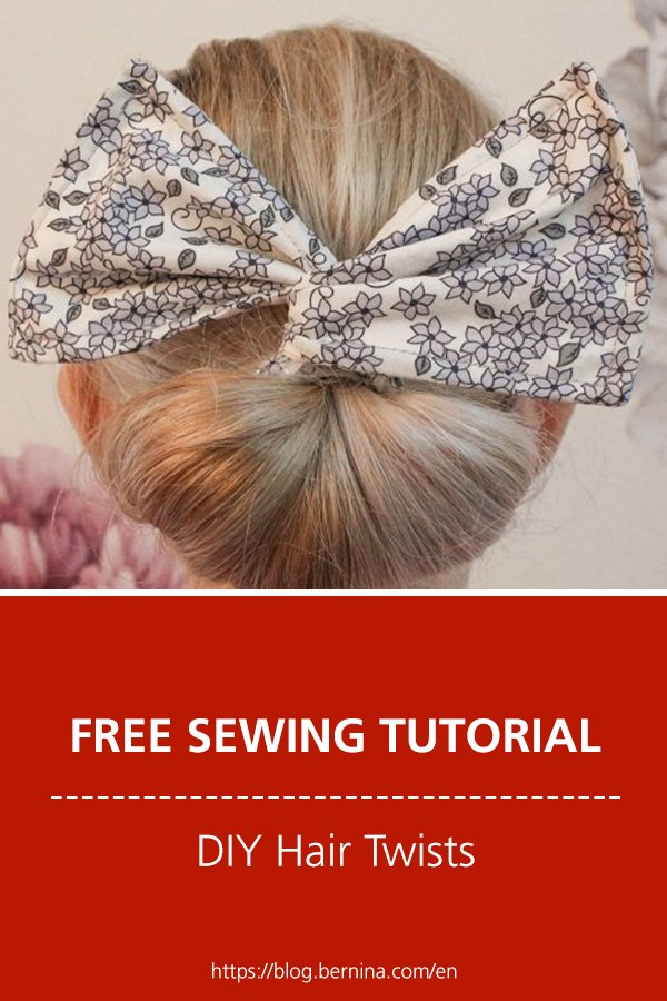 Free sewing instructions: DIY Hair twists
