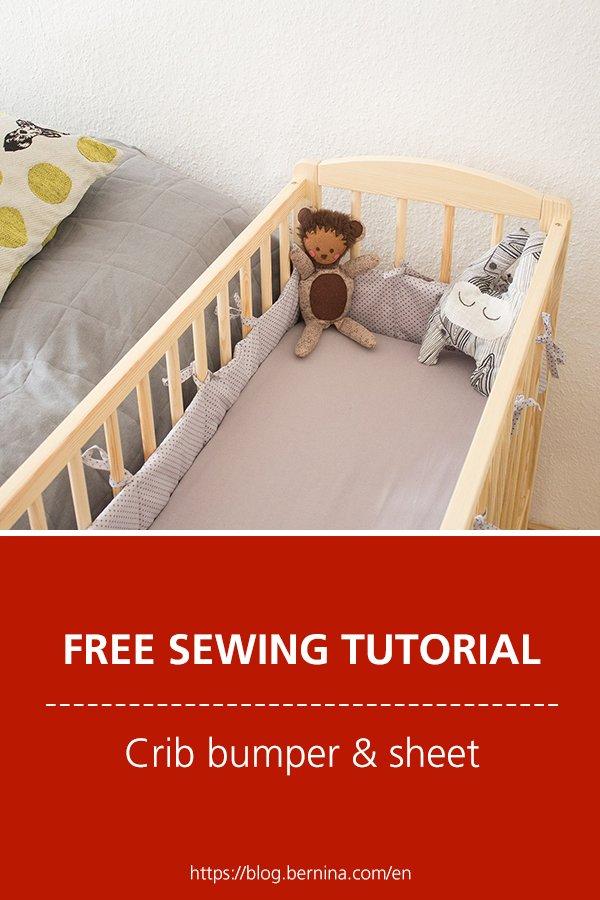 Free sewing tutorial: Crib bumper & sheet