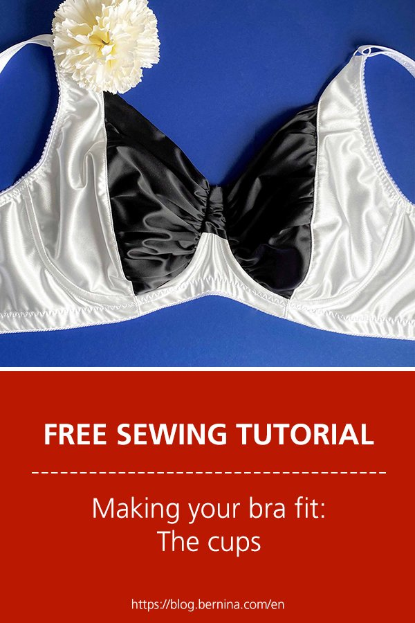 Free sewing tutorial: Making your bra fit – the cups