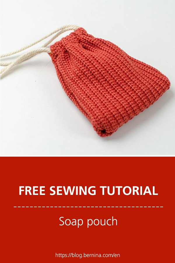 Free sewing instructions for a soap pouch
