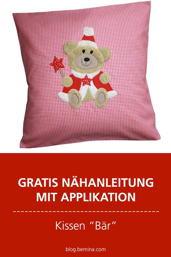 """Kostenlose Nähanleitung mit Applikations-Vorlage: Kissen """"Bär"""""""