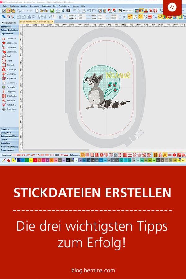 Stickdateien selber erstellen mit der BERNINA Sticksoftware V8
