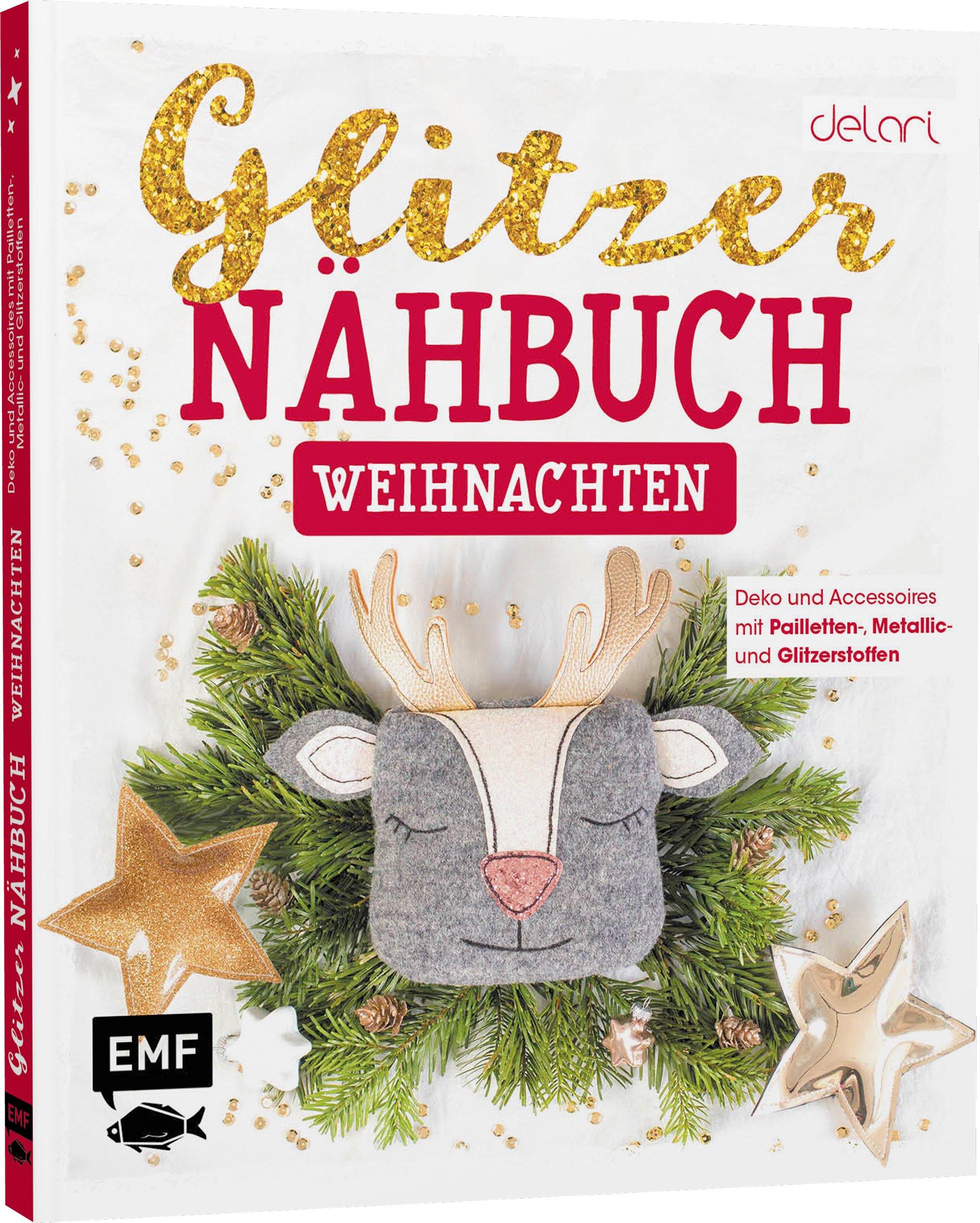 Glitzer Nähbuch Weihnachten, EMF-Verlag