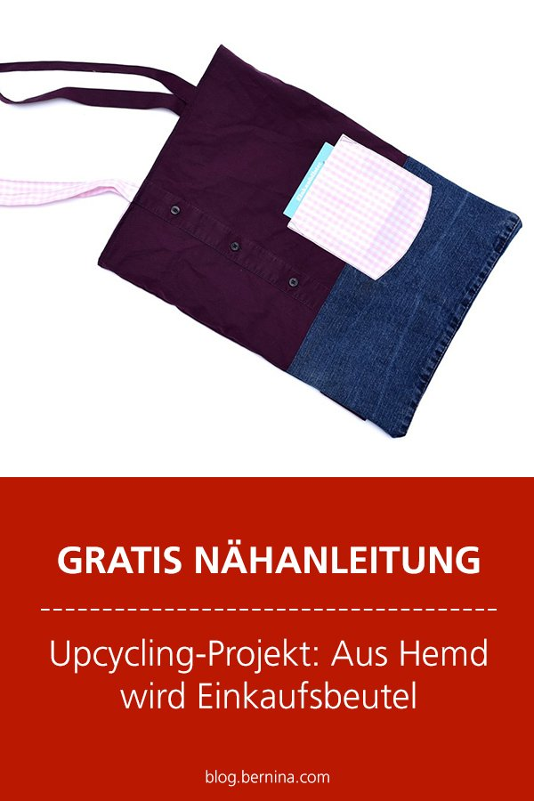 Kostenlose Nähanleitung - Upcycling-Projekt: Aus Hemd wird Einkaufsbeutel