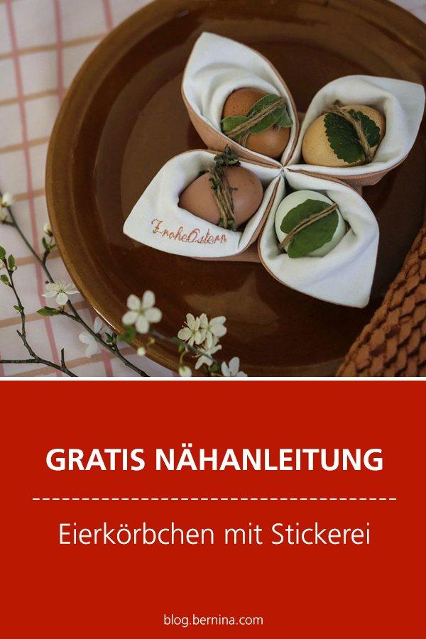 Kostenlose Nähanleitung: Eierkörbchen mit Stickerei zu Ostern