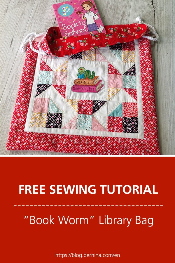 """Free sewing instructions: How to sew a """"Book Worm"""" Library Bag"""