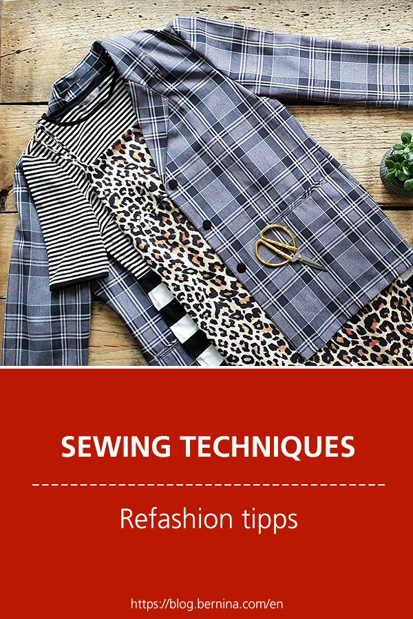 Sewing techniques & tutorials: Refashion tipps for sewing clothing