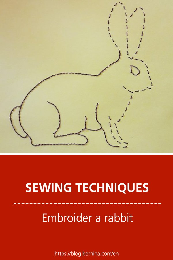 Sewing techniques & tutorials: Embroider a rabbit